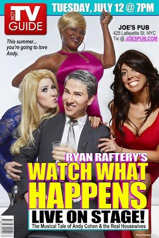 An Andy Cohen Musical Coming: Ryan Raftery's Watch What Happens – Live On Stage