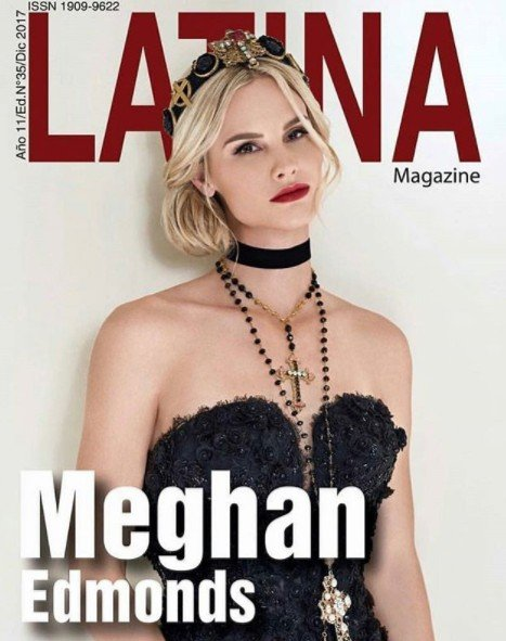 Meghan Edmonds On The Cover Of Latina Magazine; Readers Offended That She Is Not Latina