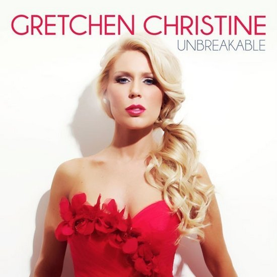 Gretchen Rossi - Unbreakable